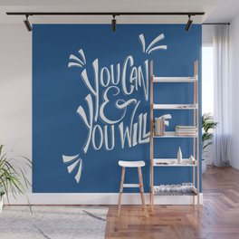 You can and you will (Snorkel Blue) Wall Mural