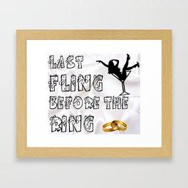 Last Fling Before Ring Framed Art Print