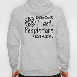 Demons I get Hoody