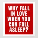 WHY FALL IN LOVE WHEN YOU CAN FALL ASLEEP? (Red) by creativeangel