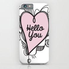Hello You! Slim Case iPhone 6s