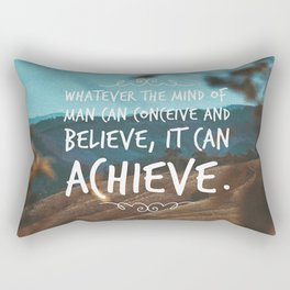 Whatever the mind of man can conceive and believe, it can achieve. Rectangular Pillow