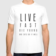 Live fast White MEDIUM Mens Fitted Tee