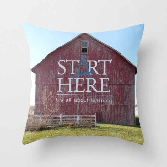 Start Here, It's All About Learning Throw Pillow
