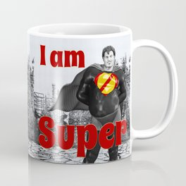 I am Super Coffee Mug