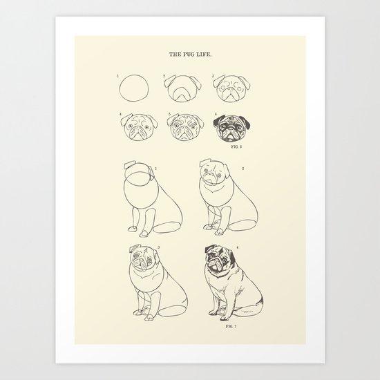 How to Draw The Pug Life Art Print