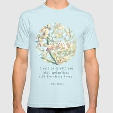 What the spring does to cherry trees Mens Fitted Tee Light Blue MEDIUM