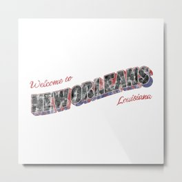 Welcome to New Orleans Metal Print