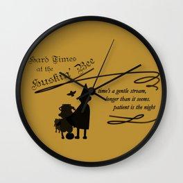 Hard Times at the Huskin' Bee Wall Clock