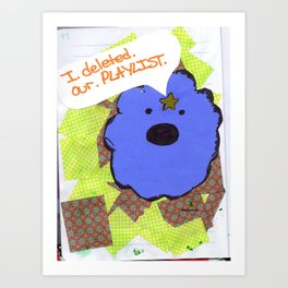 lsp: I DELETED OUR PLAYLIST  Art Print