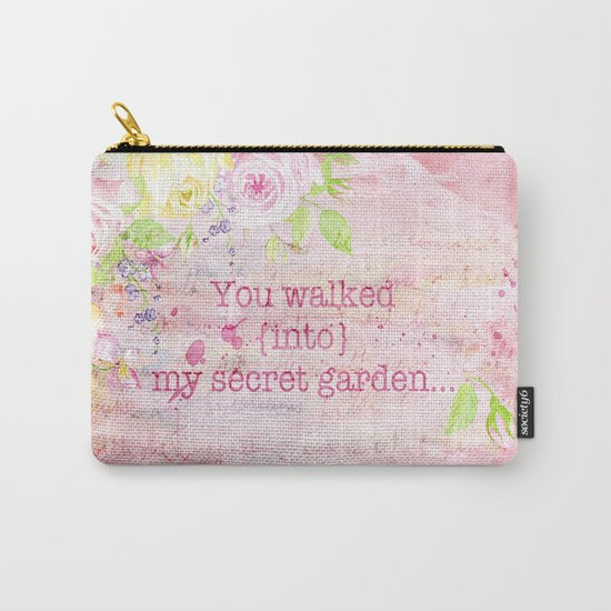 You walked into my secret garden - Pink flower typography Carry-All Pouch