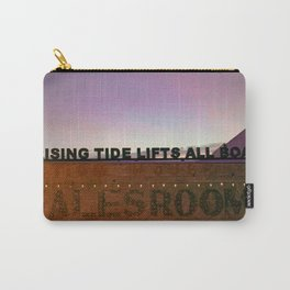 A Rising Tide Lifts All Boats Carry-All Pouch