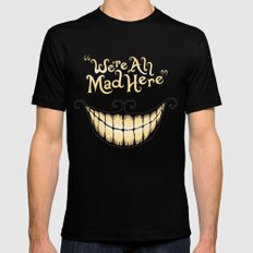 We're All Mad Here Black LARGE Mens Fitted Tee