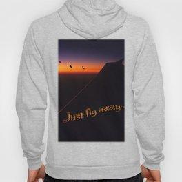 Just Fly Away Hoody