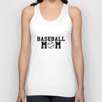baseball Tank Tops featuring Baseball Mom - Baseball by Kris James