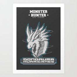 Monster Hunter All Stars - The Dondruma Hurricanes Art Print