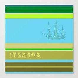 ITSASOA Canvas Print