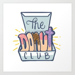 The Donut Club Art Print