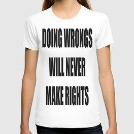 doing wrongs T-shirt