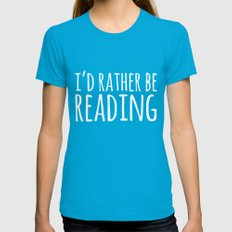 I'd Rather Be Reading - Inverted Teal MEDIUM Womens Fitted Tee