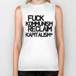 Fuck Kommunism Reclaim Kapitalism* Biker Tank