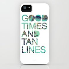 Good Times and Tan Lines iPhone SE Slim Case