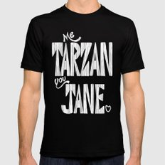 ME TARZAN YOU JANE. Mens Fitted Tee Black SMALL