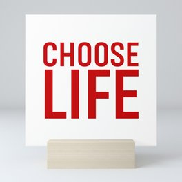 Choose Life Mini Art Print