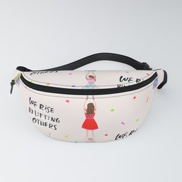 We rise by lifting others-Beige Fanny Pack