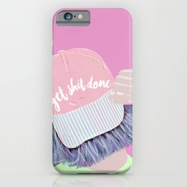 Time to get shit done iPhone Case