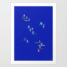 All we need is love (Morse Edition) Art Print