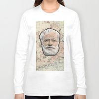 hemingway Long Sleeve T-shirts featuring Ernest Hemingway by steam