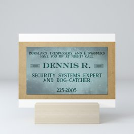 Dennis R, Security Expert Mini Art Print