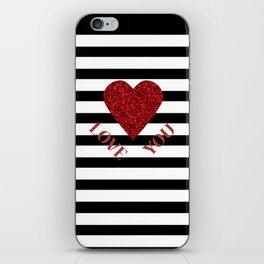 LOVE YOU Valentine print. Red glitter heart and black stripes congratulation card iPhone Skin