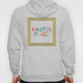 Master Peace Hoody