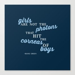Girls Are Not Photons Canvas Print