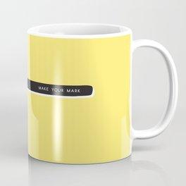 Make your mark pencil Coffee Mug