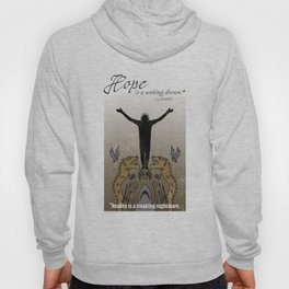 Hope and reality Hoody