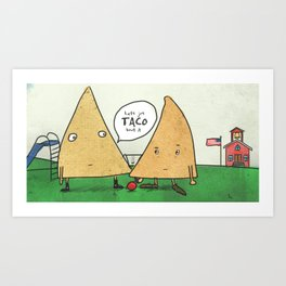 TACO bout it Art Print