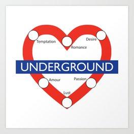 Love Underground Art Print