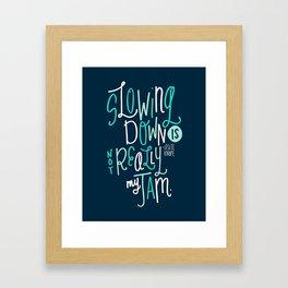 Not My Jam Framed Art Print