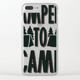 AMPED TO CAMP Clear iPhone Case