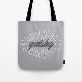 Party Like Gatsby Tote Bag