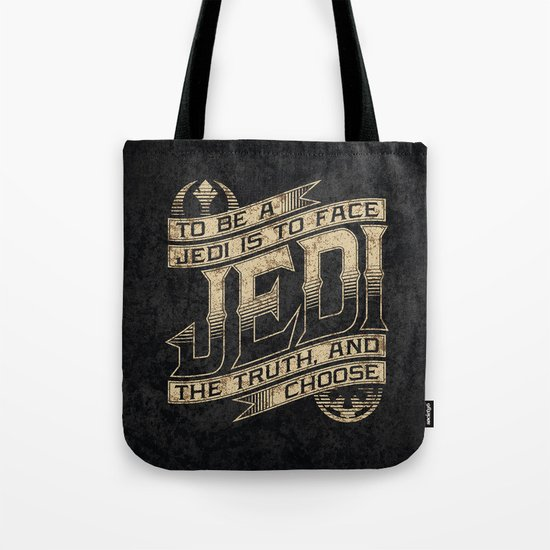 To Be A Jedi Tote Bag