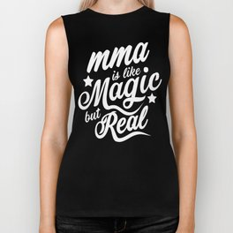 MMA Is Like Magic But Real  Biker Tank