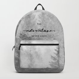 The Adventure Never Ends Backpack