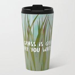 The Grass is Greener Metal Travel Mug
