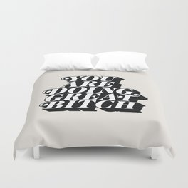 You Are Doing Great Bitch Duvet Cover