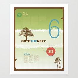 Onto The Next - TMD Art Print
