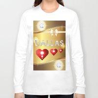 dallas Long Sleeve T-shirts featuring Dallas 01 by Daftblue